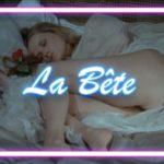 La Bête:  film d'auteur érotico-fantastique